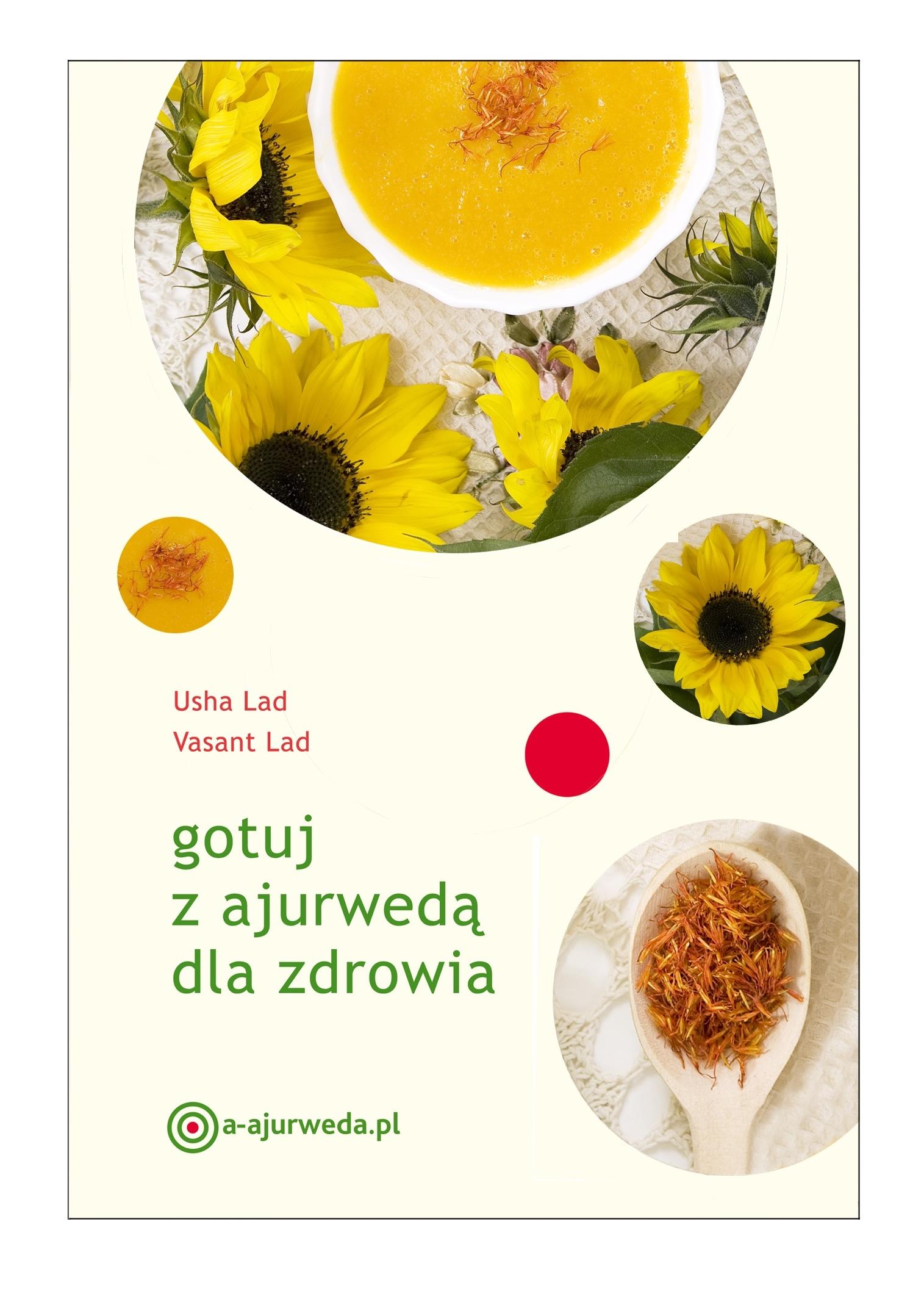 """""""Gotuj z ajurwedą dla zdrowia"""" (Usha i Vasant Lad) – recenzja"""